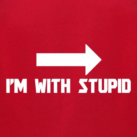 I'm With Stupid t-shirts for ladies