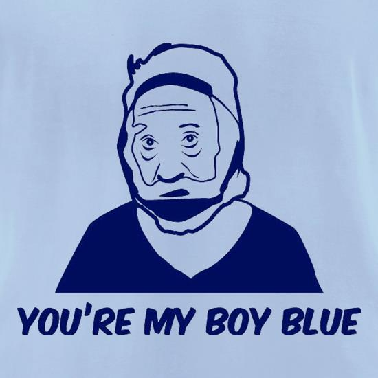 You're My Boy Blue t-shirts for ladies