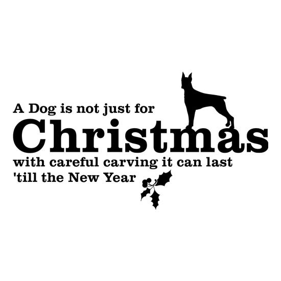 A dog is not just for christmas, with careful carving it can last 'till the new year t-shirts