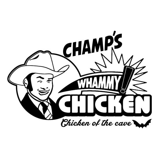 Champ's Whammy Chicken t-shirts