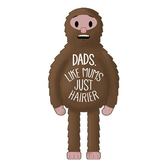Dads: Like mums... but hairier t-shirts