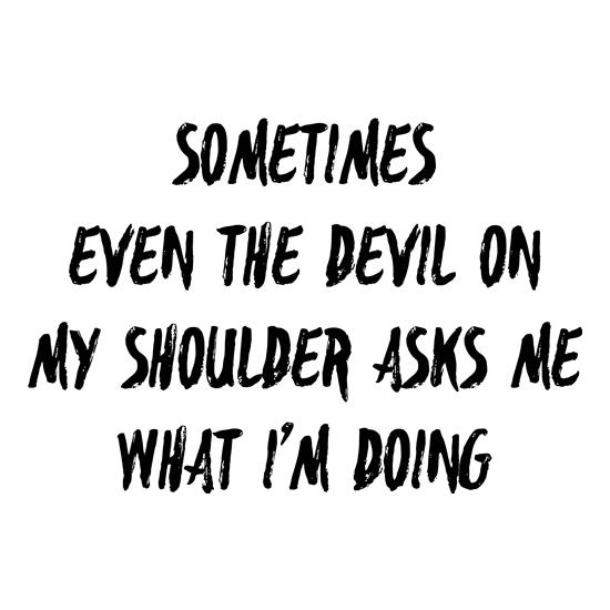Devil On My Shoulder t-shirts