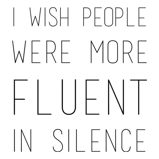 I Wish People Were More Fluent In Silence t-shirts