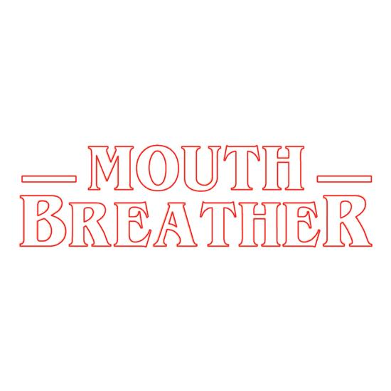 Mouth Breather t-shirts