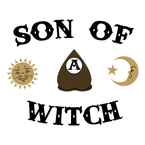 Son Of A Witch t-shirts