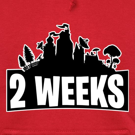 2 weeks Hoodies
