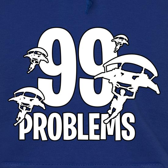 99 Problems Hoodies