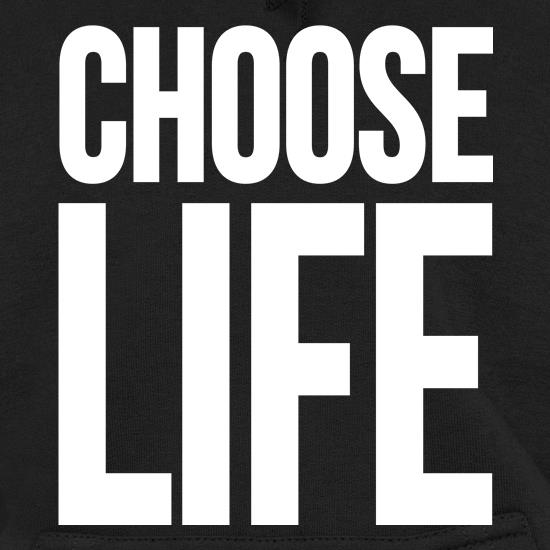 Choose Life Hoodies