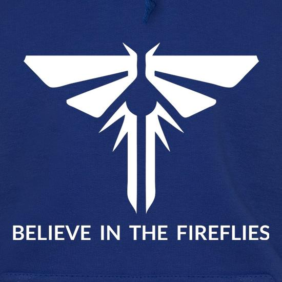 Believe In The Fireflies Hoodies