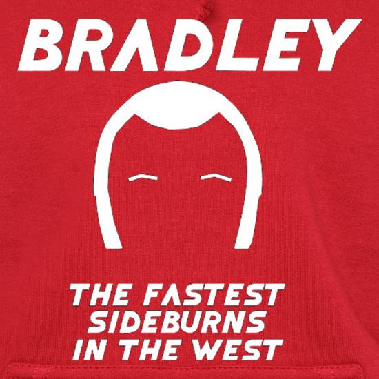 Bradley The Fastest Sideburns In The West Hoodies