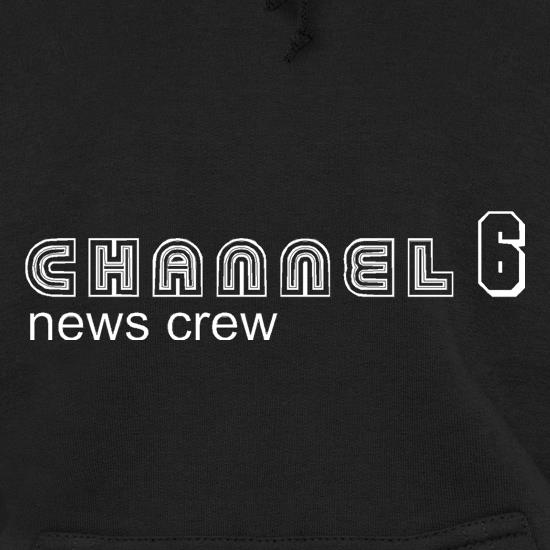 Channel6 news crew Hoodies