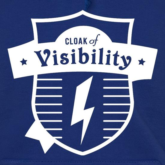 Cloak Of Visibility Hoodies