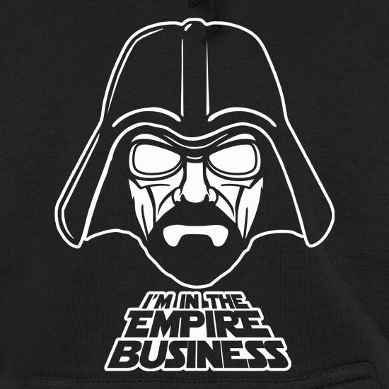 Darth Walt - I'm In The Empire Business Hoodies