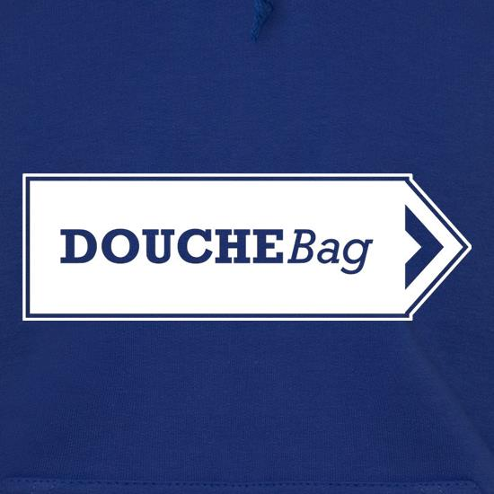 Douchebag Hoodies