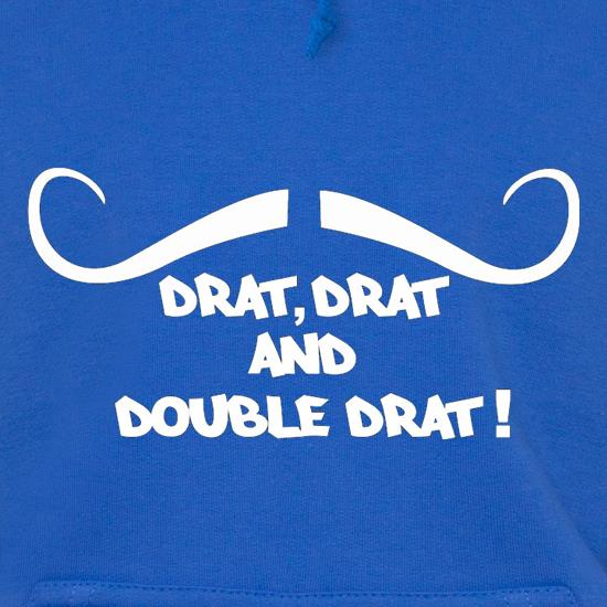 Drat Drat And Double Drat Hoodies
