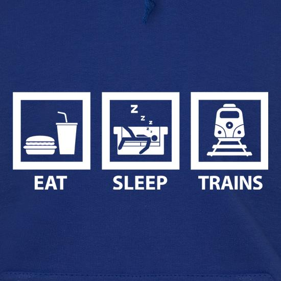 Eat, Sleep, Trains Hoodies