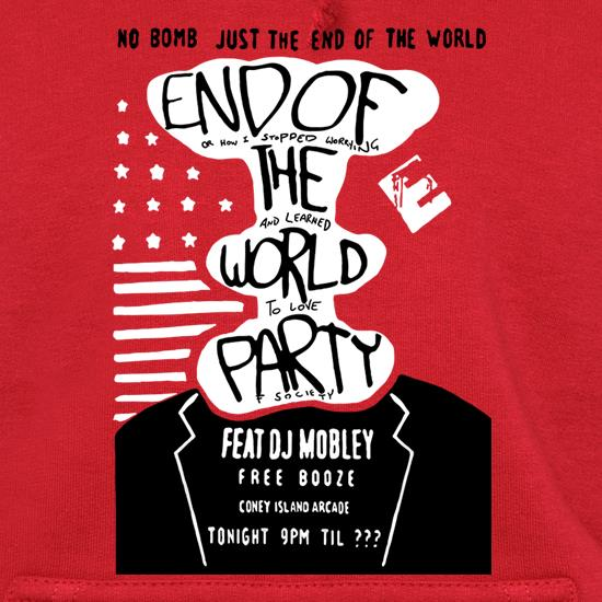 End Of The World Party Hoodies