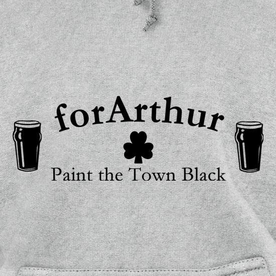 for Arthur! Paint the town black Hoodies