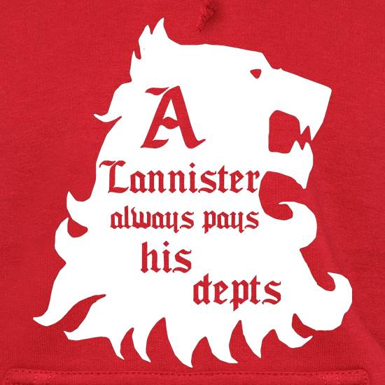 Game Of Thrones - A Lannister Always Pays His Depts Hoodies