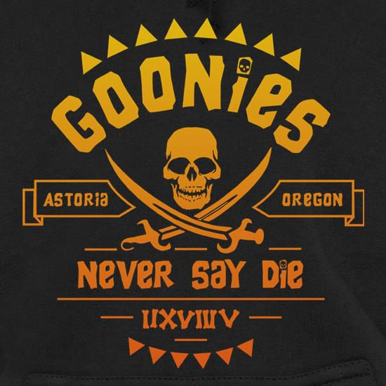 Goonies Never Say Die Hoodies