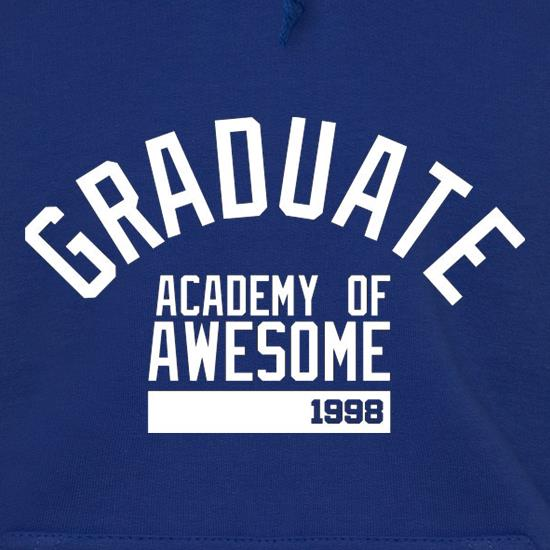 Graduate Academy Of Awesome 1998 Hoodies