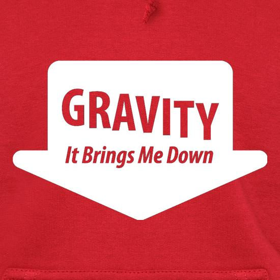 Gravity It Brings Me Down Hoodies