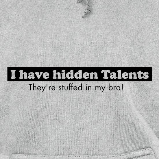i have hidden talents - stuffed in my bra! Hoodies