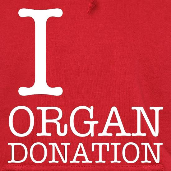 I Heart Organ Donation Hoodies