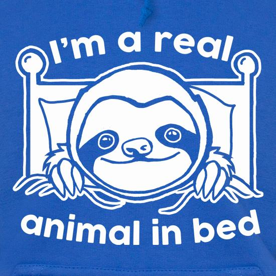 I'm A Real Animal In Bed Hoodies