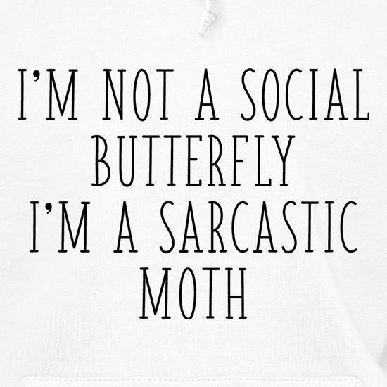 I'm Not A Social Butterfly Hoodies