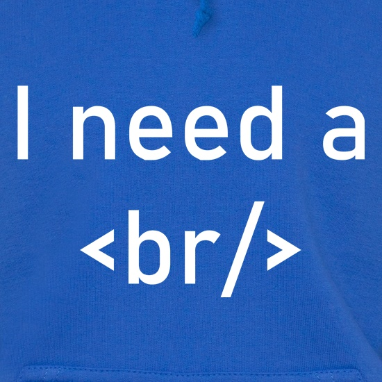 I Need A Break Hoodies