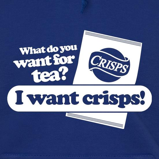 What Do You Want For Tea? I Want Crisps! Hoodies