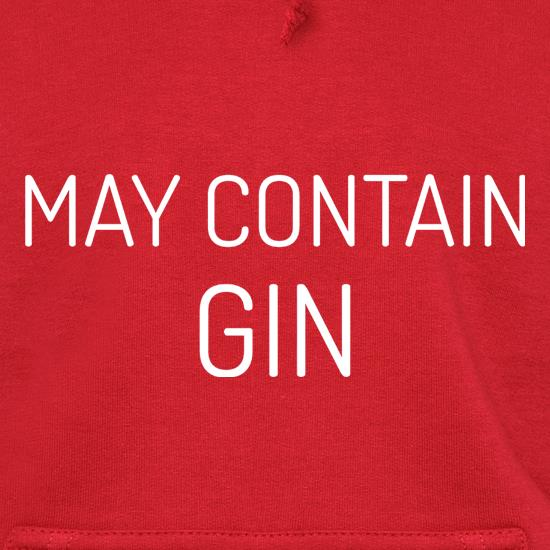 May Contain Gin Hoodies