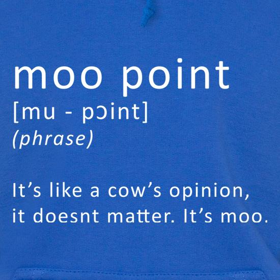 Moo Point Hoodies
