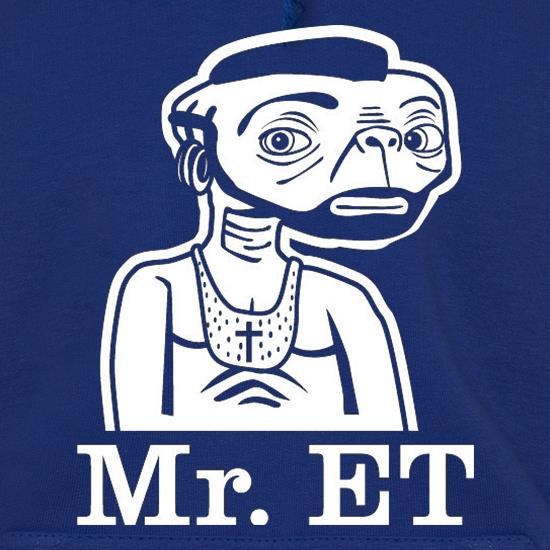 Mr ET Hoodies