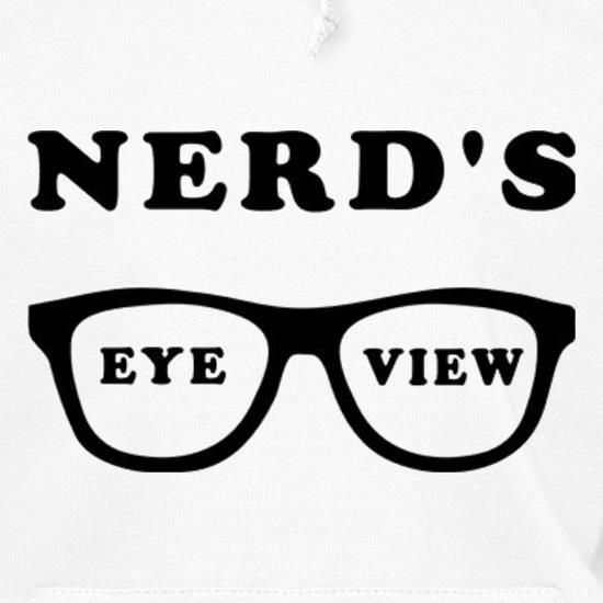 Nerd's Eye View Hoodies