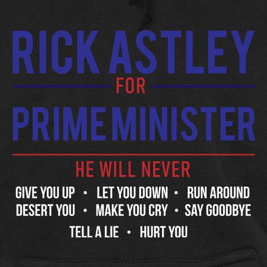 Rick Astley For Prime Minister Hoodies