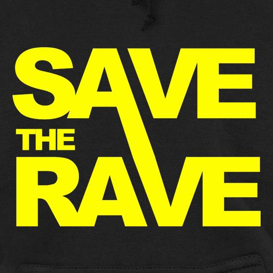 Save The Rave Hoodies