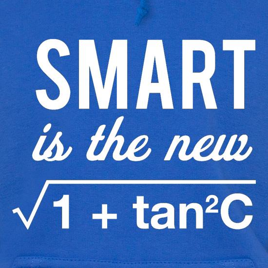Smart Is The New Sexy Hoodies
