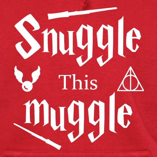 Snuggle This Muggle Hoodies