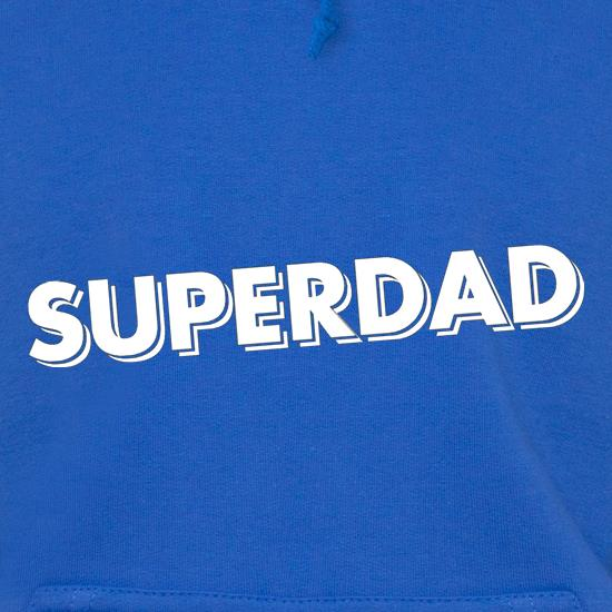 Superdad Hoodies