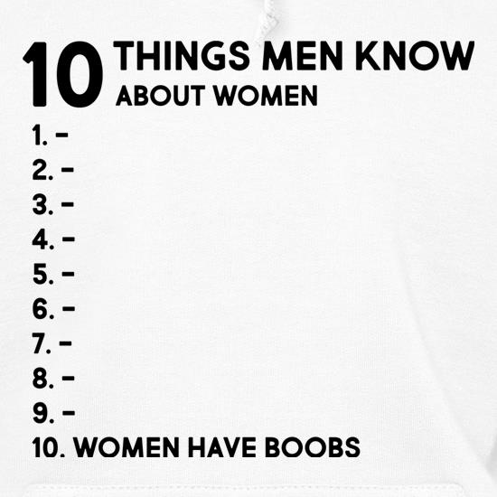 Ten Things Men Know About Women Hoodies