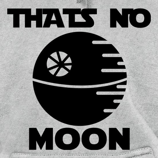 That's No Moon Hoodies