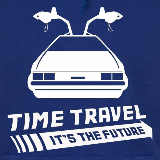 Time Travel It's The Future Hoodies