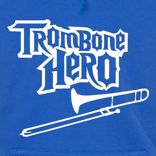 Trombone Hero Hoodies