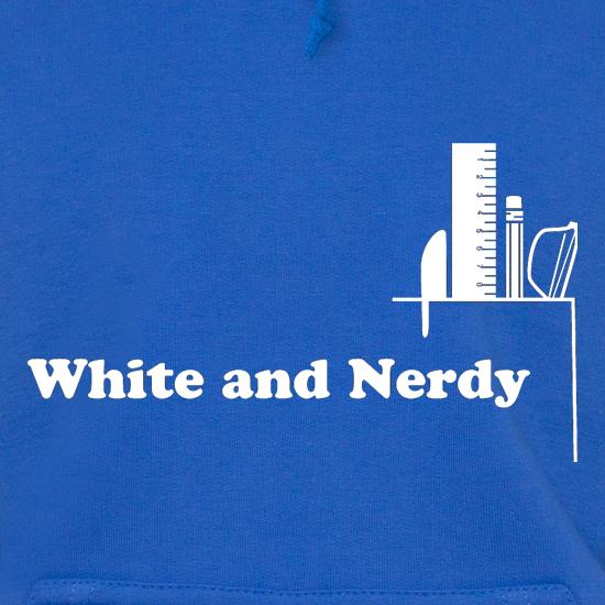 White and Nerdy Hoodies