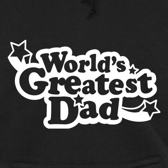 World's Greatest Dad Hoodies