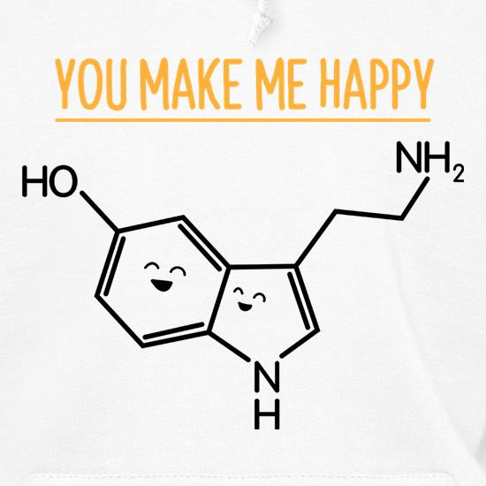 You Make Me Happy Hoodies
