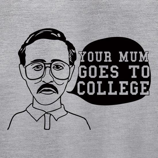 Your Mum Goes To College Jumpers