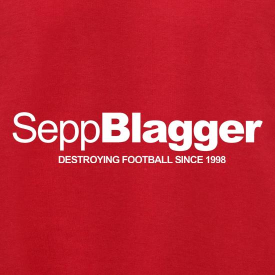 Sepp Blatter...Destroying football since 1998 Jumpers